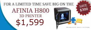 Save $300 on Afinia 3D's H800+