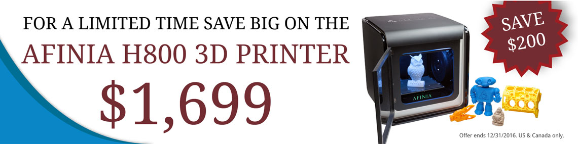 Afinia H800 3D Printer only $1699 - Save $200