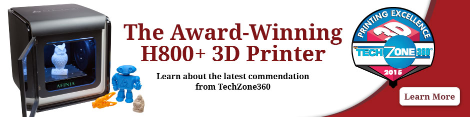 Afinia Given 3D Printing Excellence Award For H800 3D Printer