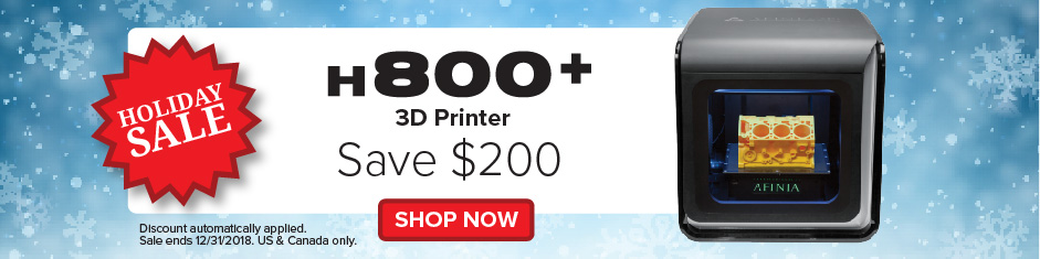 H800 plus Holiday 2018 promotion deal from Afinia 3D